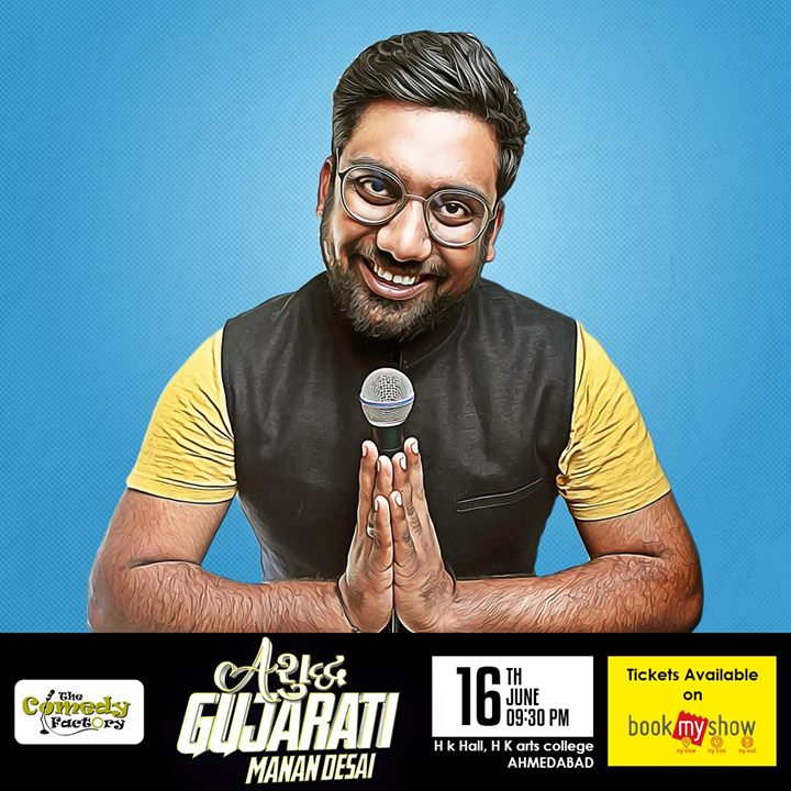 Aશુદ્ધ Gujarati Manan Desai in Ahmedabad! Buy tickets here - https://goo.gl/aZQ6dV  This is not the average Gujarati Stand Up Comedy Show. This is not a Stereotype Gujarati Show. This is as real as it gets. As brutal as possible. Watch Manan deconstruct the Gujarati Culture, Language, History and a lot more as he takes personal life experiences of being a Gujarati and mixes it up with his poignant observations of Gujarati lifestyle around him. After doing 6 years of Stand Up Comedy with 1000+ stage performances, national television stint, millions of hits online.. Finally he is doing his first auditorium show tour with his Gujlish Stand Up Comedy Special. Come and be a part of the a new benchmark in Gujarati Humor. This show will be for audience which is 16 years & above.  #StandUpComedy #Gujarati #English #Jatirehje